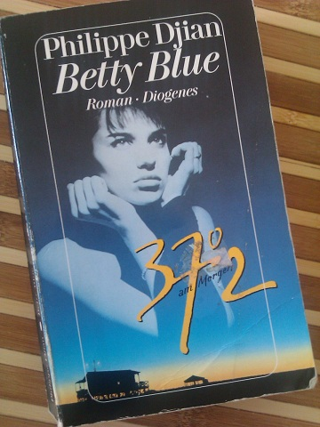 Betty Blue: 37,2 Grad am Morgen