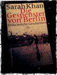 Die Gespenster von Berlin: Unheimliche Geschichten