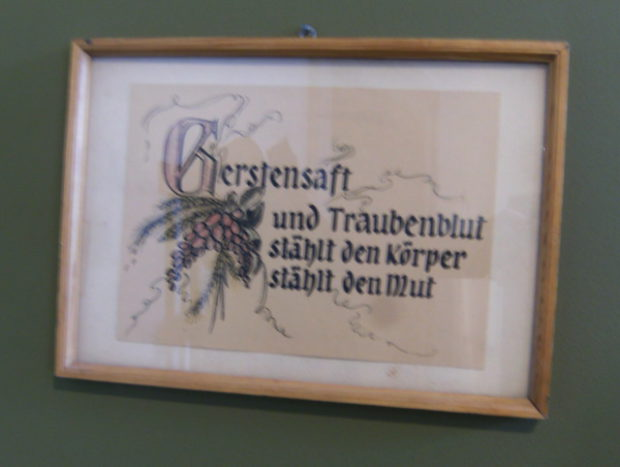 Heimatmuseum - Gerstensaft und Traubenblut, stählt den Körper, stählt den Mut