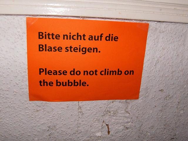 Nicht auf die Blase steigen (Oktober 2008)