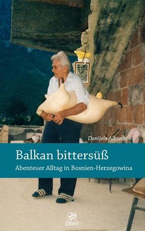 Danijela Albrecht: Balkan bittersüß - Cover