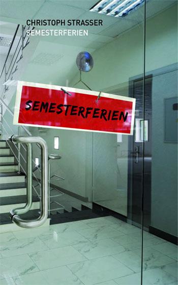 Cover Semesterferien von Christoph Straßer