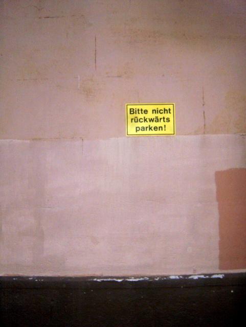 bitte nicht rückwärts parken