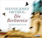 Die Berlinreise (Hörbuch)