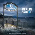 Berlin skurril – Stories (Hörbuch)